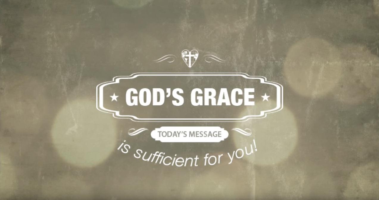 God's Grace is Sufficient